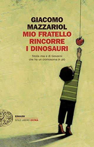 """Un libro che fa riflettere. """"Mio fratello rincorre i dinosauri"""""""